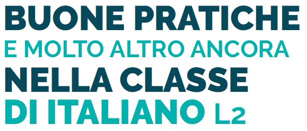 Buone pratiche e molto altro ancora nella classe di Italiano L2